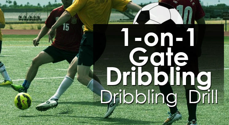 1-on-1 Gate Dribbling - Dribbling Drill