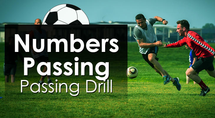 Numbers Passing - Passing Drill