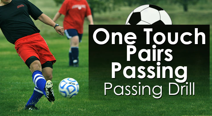 One Touch Pairs Passing - Passing Drill