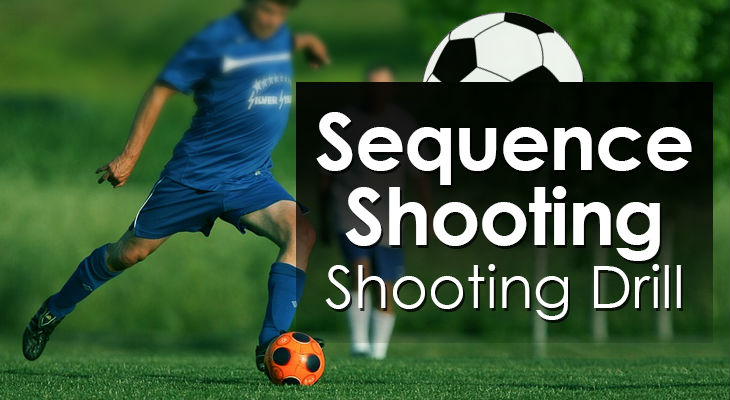 Sequence Shooting - Shooting Drill