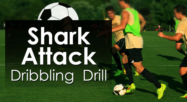Shark Attack - Dribbling Drill