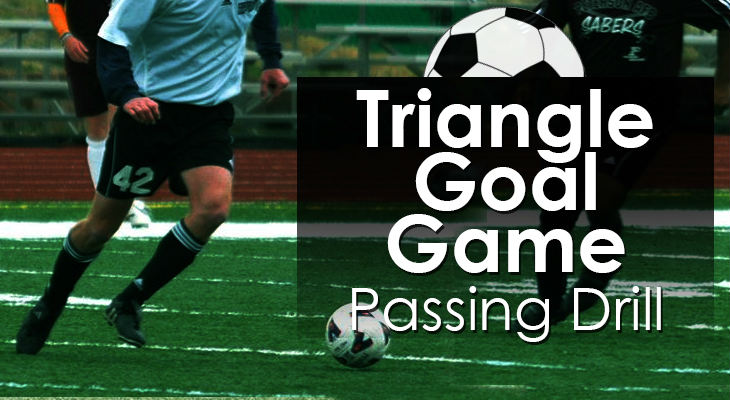 Triangle Goal Game - Passing Drill