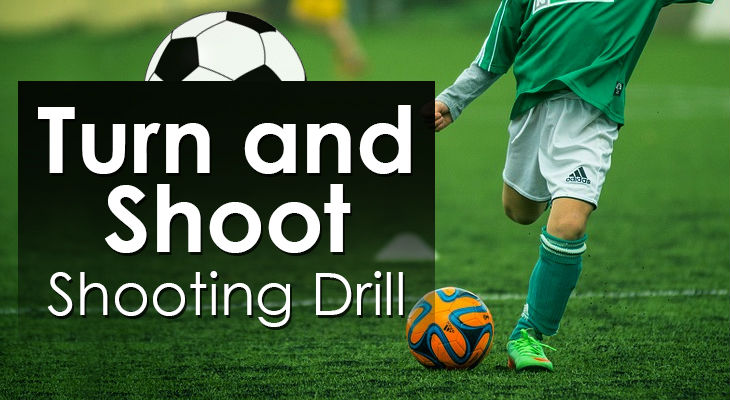 Turn and Shoot - Shooting Drill